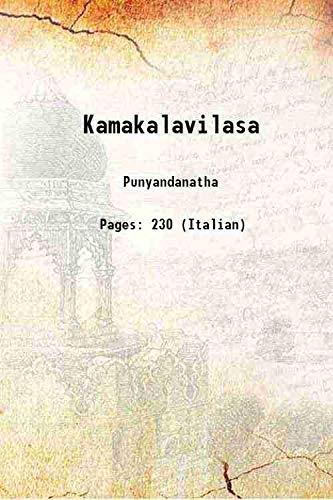 Kamakalavilasa 1953 [Hardcover]: Punyandanatha