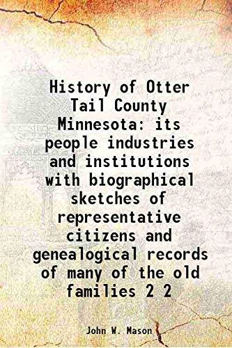 History of Otter Tail County Minnesota its: John W. Mason