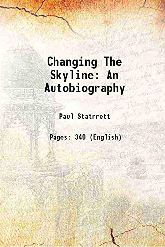 9789333335584: Changing The Skyline An Autobiography 1938 [Hardcover]