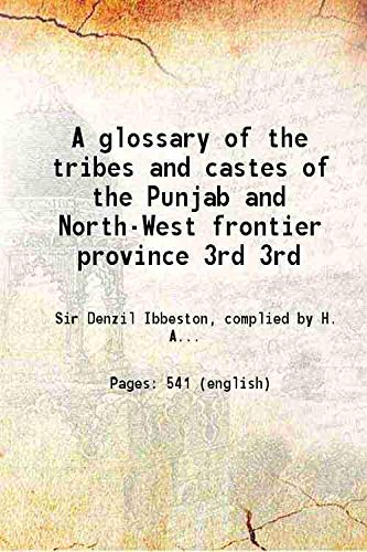 A glossary of the tribes and castes: Sir Denzil Ibbeston,