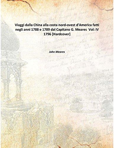 Viaggi dalla China alla costa nord-ovest d'America