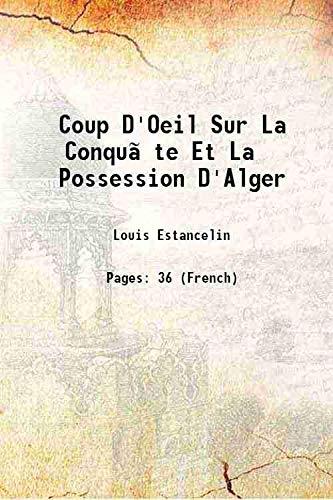 Coup D'Oeil Sur La Conquãªte Et La: Louis Estancelin