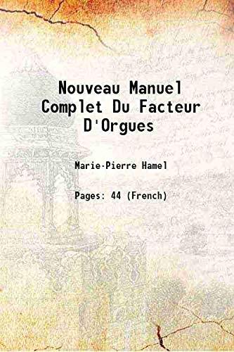 Nouveau manuel complet du facteur d'orgues Nouvelle