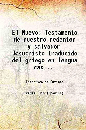 9789333342179: El Nuevo Testamento de nuestro redentor y salvador Jesucristo traducido del griego en lengua castellana 1943 [Hardcover]