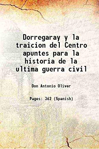 Dorregaray y la traicion del Centro apuntes: Don Antonio Oliver