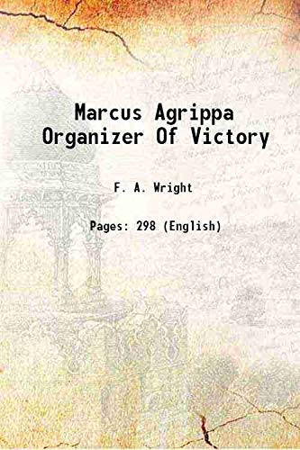 9789333349062: Marcus Agrippa Organizer Of Victory [Hardcover]