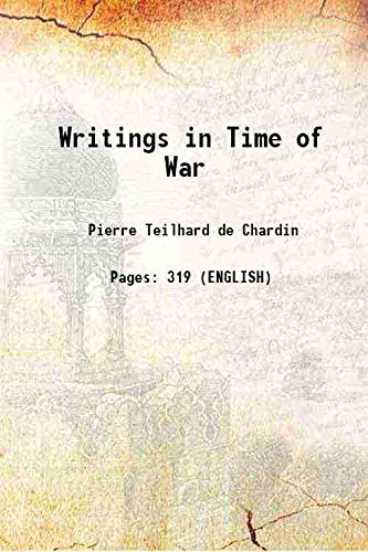 Writings in Time of War [Hardcover]: Pierre Teilhard De