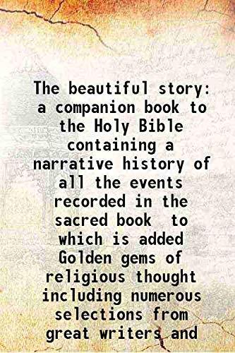 The beautiful story a companion book to: J. W. Buel