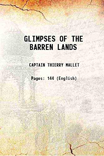 9789333350495: GLIMPSES OF THE BARREN LANDS 1930 [Hardcover]