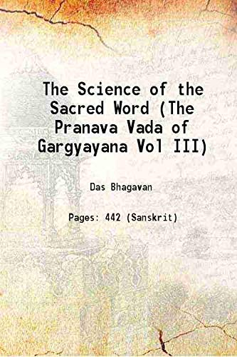 The Science of the Sacred Word (The: Das Bhagavan