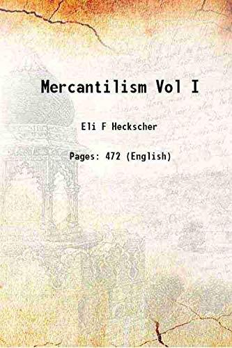 9789333351119: Mercantilism Vol I 1935 [Hardcover]