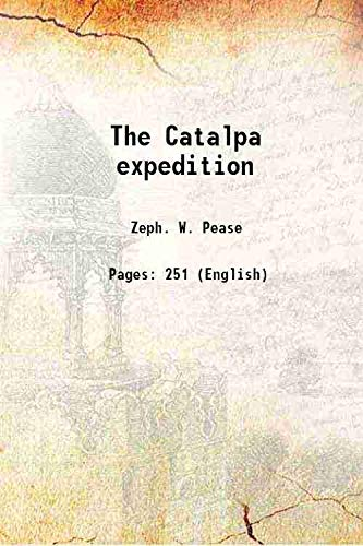 9789333352956: The Catalpa expedition 1897 [Hardcover]