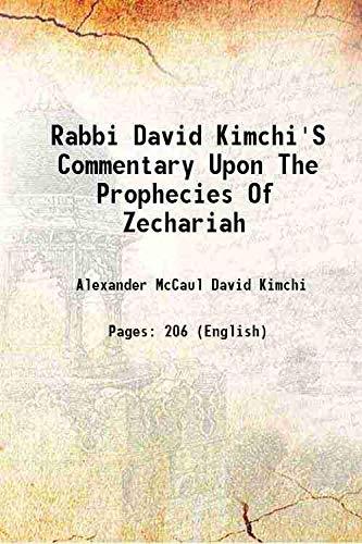 Rabbi David Kimchi's Commentary Upon The Prophecies: Alexander McCaul David