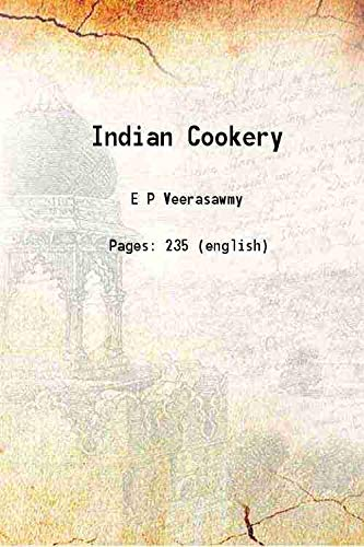 Indian Cookery 1936 [Hardcover]: E P Veerasawmy