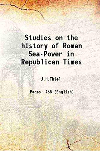 9789333355599: Studies on the history of Roman Sea-Power in Republican Times [Hardcover]