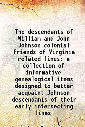 The descendants of William and John Johnson: Lorand V. Johnson