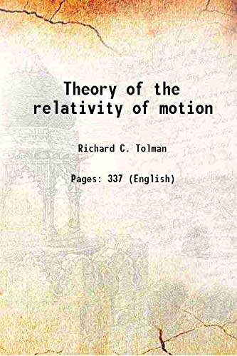 9789333358064: The theory of the relativity of motion 1917 [Hardcover]