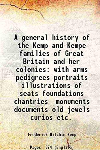 A general history of the Kemp and: Frederick Hitchin Kemp