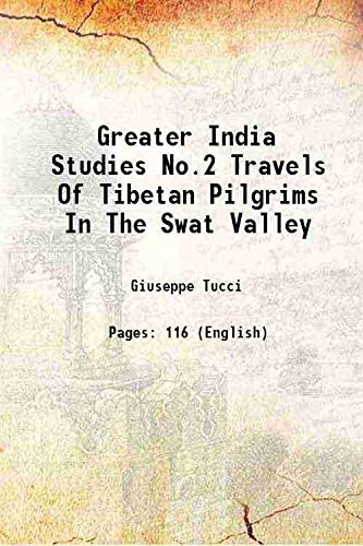 Greater India Studies No.2 Travels Of Tibetan: Giuseppe Tucci