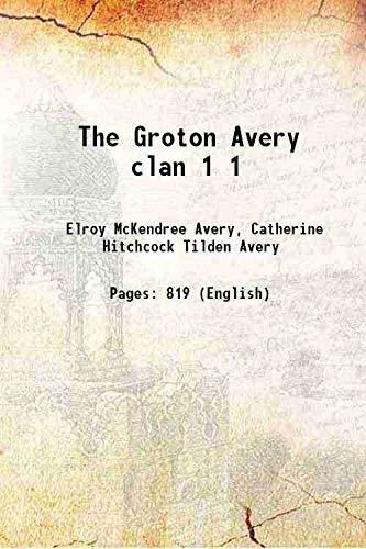 9789333361392: The Groton Avery Clan [Hardcover]