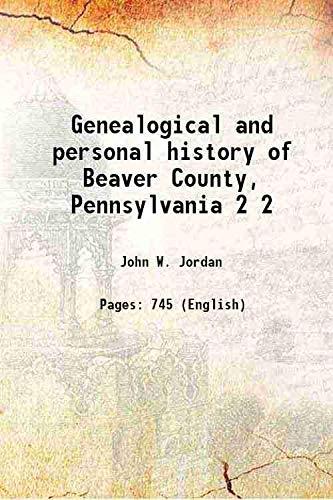 Genealogical and personal history of Beaver County,: John W. Jordan