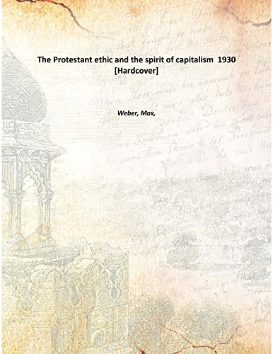 9789333366236: The Protestant ethic and the spirit of capitalism 1930 [Hardcover]