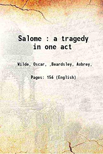 9789333370042: Salome : a tragedy in one act 1912 [Hardcover]