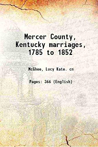 9789333370219: Mercer County, Kentucky marriages, 1785 to 1852 1900 [Hardcover]