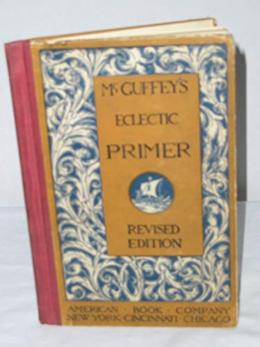 9789333371131: Mcguffey'S Eclectic Primer [Hardcover] 1909 [Hardcover]