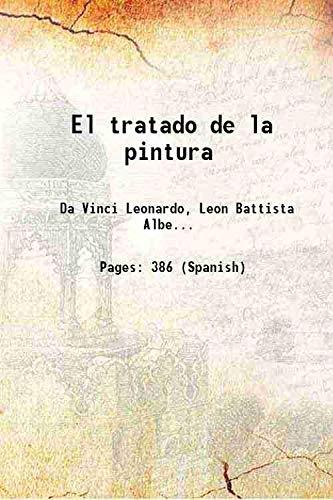 El tratado de la pintura 1827 [Hardcover]: Leonardo, da Vinci,