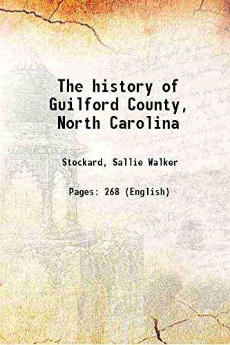 9789333372695: The History Of Guilford County, North Carolina [Hardcover]