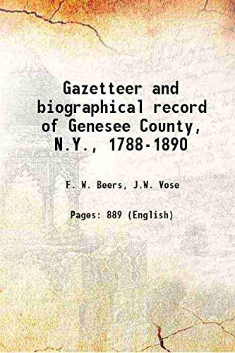 9789333372831: Gazetteer and biographical record of Genesee County, N.Y., 1788-1890 1890 [Hardcover]