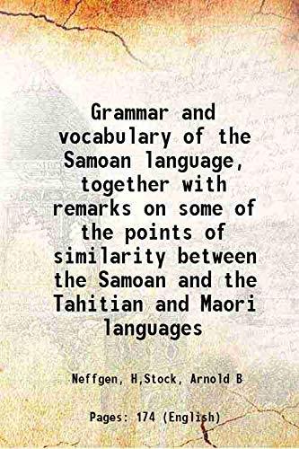 Grammar and vocabulary of the Samoan language,: Neffgen, H,Stock, Arnold