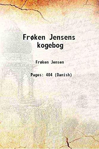 Frøken Jensens kogebog 1921 [Hardcover]: Frøken Jensen