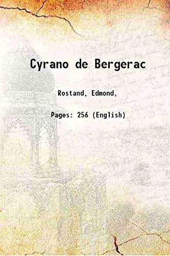 Cyrano de Bergerac 1898 [Hardcover]: Rostand, Edmond,