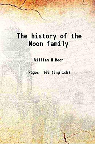9789333374453: The history of the Moon family [Hardcover]