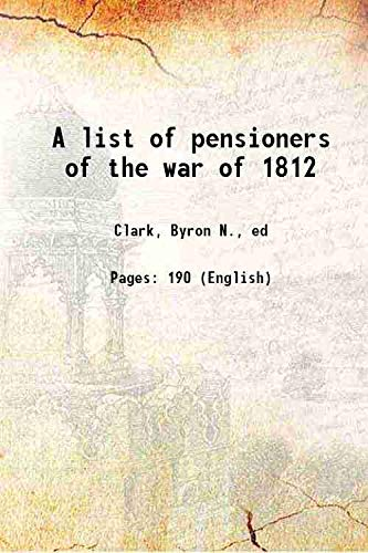9789333375047: A List Of Pensioners Of The War Of 1812 [Hardcover]