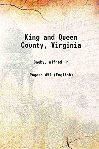 9789333375085: King and Queen County, Virginia 1908 [Hardcover]