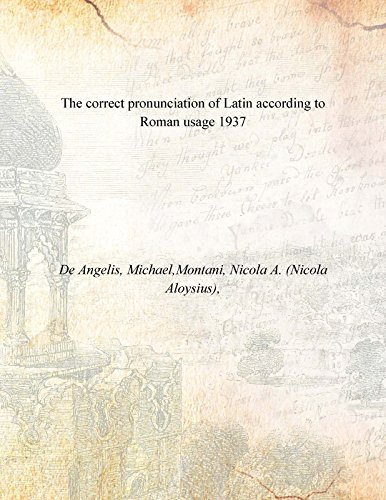 9789333377270: The correct pronunciation of Latin according to Roman usage 1937 [Hardcover]