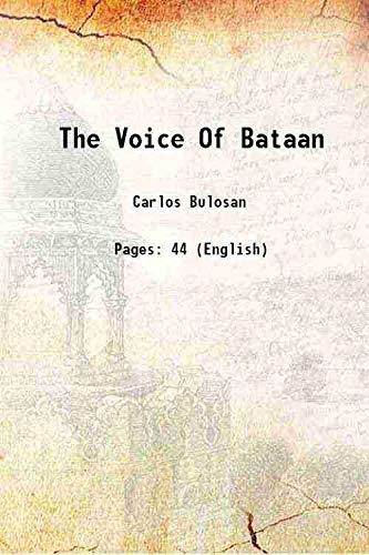 The Voice Of Bataan 1943 [Hardcover]: Carlos Bulosan
