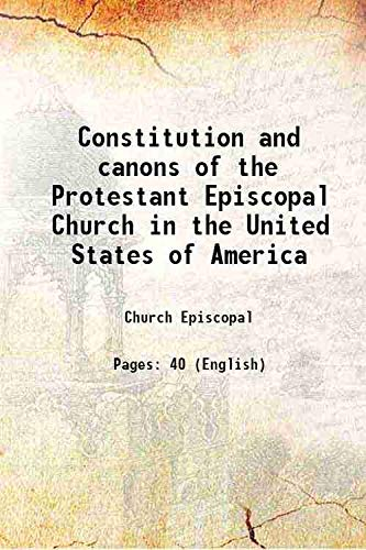 9789333382151: Constitution and canons of the Protestant Episcopal Church in the United States of America [Hardcover]