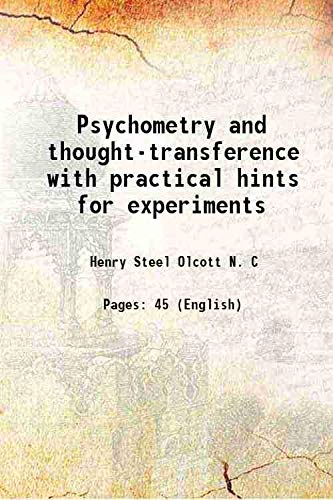 Psychometry and thought-transference with practical hints for