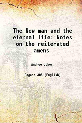 9789333383134: The New man and the eternal life Notes on the reiterated amens 1881 [Hardcover]