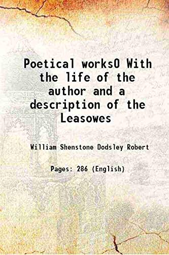 9789333383738: Poetical works0 With the life of the author and a description of the Leasowes [Hardcover]