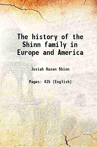9789333384070: The history of the Shinn family in Europe and America [Hardcover]
