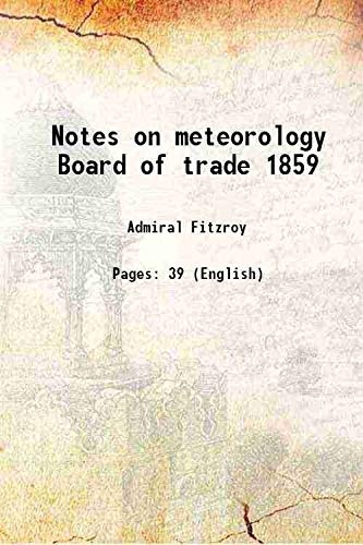 9789333384186: Notes on meteorology Board of trade 1859 1859 [Hardcover]