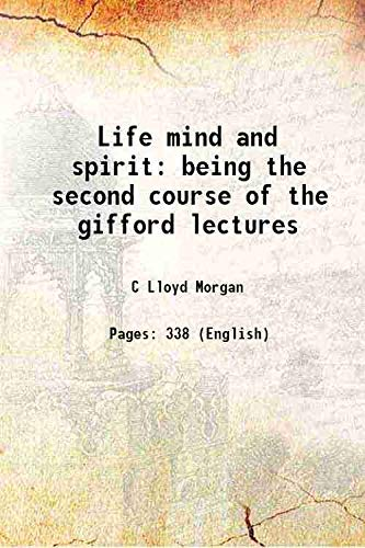 9789333384988: Life mind and spirit being the second course of the gifford lectures 1926 [Hardcover]