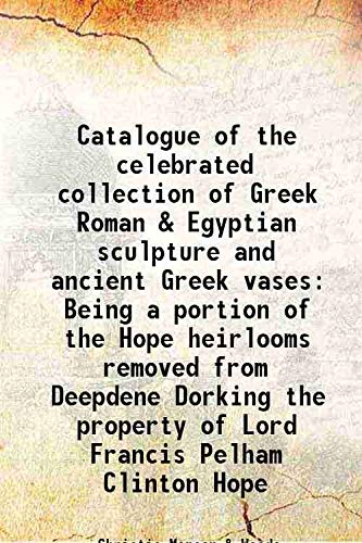 Catalogue of the celebrated collection of Greek: Christie Manson &