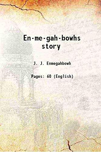9789333390040: En-me-gah-bowhs story 1904 [Hardcover]