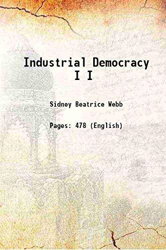 9789333391269: Industrial Democracy Vol: I 1897 [Hardcover]